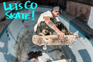 Lets Go Skate