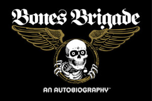 Latest from the Bones Brigade